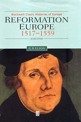 Reformation Europe 2e (Blackwell Classic Histories of Europe) por Elton