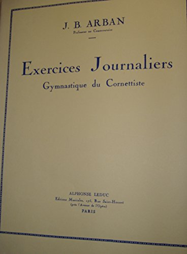 Exercices Journaliers Gymnastique du Cornettiste
