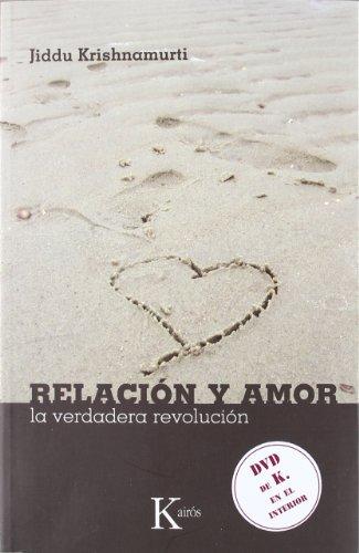 Relación y amor: La verdadera revolución (Sabiduría Perenne) por Jiddu Krishnamurti