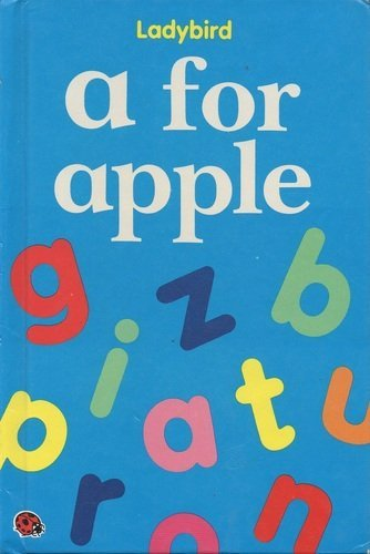 A. for Apple (First Steps) by Lynn N. Grundy (Illustrator) (Illustrated, Feb 1992) Hardcover -