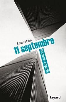 11 septembre, la contre-enquête (Documents) par [Calvi, Fabrizio]