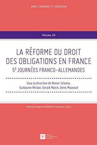 La Réforme du droit des obligations en France, 5èmes Journées franco-allemandes