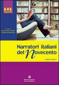 Narratori italiani del Novecento. Per il biennio