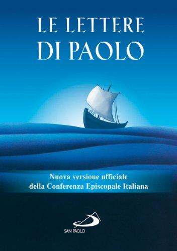Le Lettere di Paolo. Nuova versione ufficiale della Conferenza Episcopale Italiana