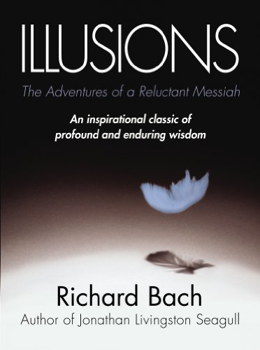 Illusions: The Adventures of a Reluctant Messiah (Fiction Bücher African American)