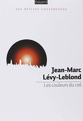 Les couleurs du ciel par JEAN-MARC LEVY-LEBLOND