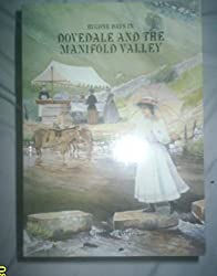 Bygone Days in Dovedale and the Manifold Valley