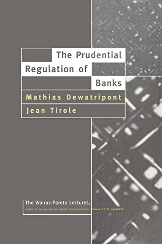 the-prudential-regulation-of-banks-walras-pareto-lectures-walras-pareto-lectures-series