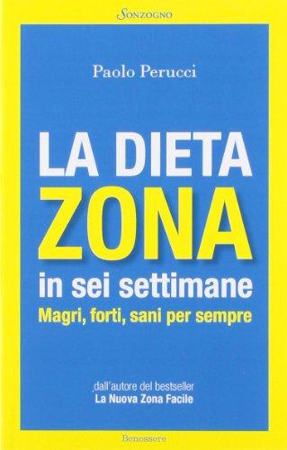 Zoom IMG-2 la dieta zona in sei