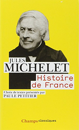 Histoire De France: Choix De Textes Presentes Par Paule Petitier