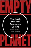 Empty Planet: The Shock of Global Population Decline (English Edition)