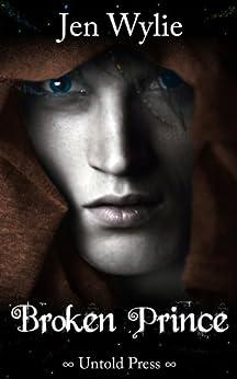 Broken Prince (The Broken Ones Book 2) (English Edition)
