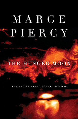 The Hunger Moon: New and Selected Poems, 1980-2010 1980 Womens Shorts