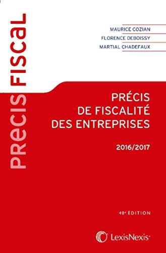 Précis de fiscalité des entreprises 2016-2017 par Martial Chadefaux