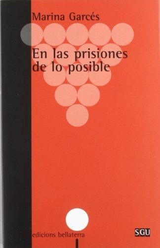 En las prisiones de lo posible (General Universitaria)