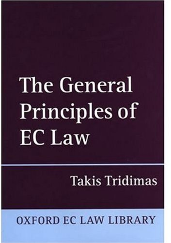 The General Principles of EC Law (Oxford European Community Law Library)