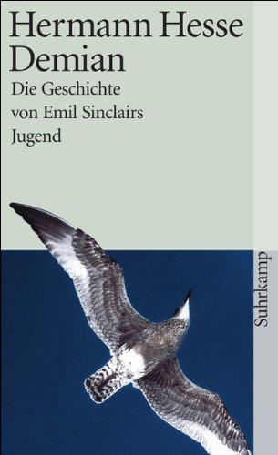 Demian: Die Geschichte von Emil Sinclairs Jugend por Hermann Hesse