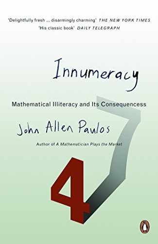Innumeracy: Mathematical Illiteracy and Its Consequences (Penguin Press Science) por John Allen Paulos