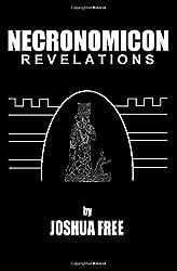 Necronomicon Revelations: H. P. Lovecraft, Kenneth Grant, Aleister Crowley, Nine Gates of the Kingdom of Shadows & Simon Necronomicon: An Anunnaki Conspiracy