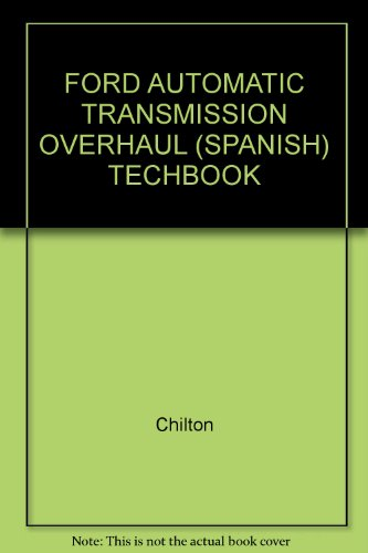 FORD AUTOMATIC TRANSMISSION OVERHAUL (SPANISH) TECHBOOK