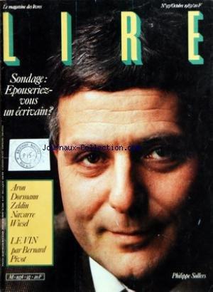 LIRE [No 97] du 01/10/1983 - PH. SOLLERS - EPOUSERIEZ-VOUS UN ECRIVAIN - ARON - DORMAN - ZELDIN - WIESEL - NAVARRE - LE VIN PAR B. PIVOT - M. AGUEEV - MUSSOLINI PAR A. BRISSAUD - RIMBAUD PAR STARKIE - LE BATEAU IVRE AU TCAD - ANIA FRANCOS - M. MARIN - RENE ZAZZO