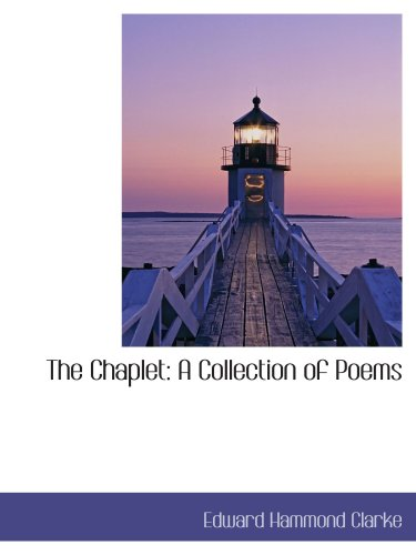 The Chaplet: A Collection of Poems