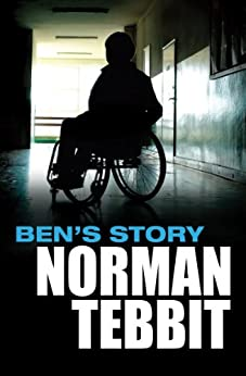Ben's Story by [Tebbit, Norman]