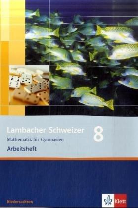 Lambacher Schweizer. 8. Schuljahr. Arbeitsheft plus Lösungsheft. Niedersachsen: Mathematik für Gymnasien 8. Klasse PDF Books