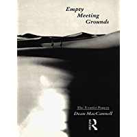 Empty Meeting Grounds: The Tourist Papers (English Edition)
