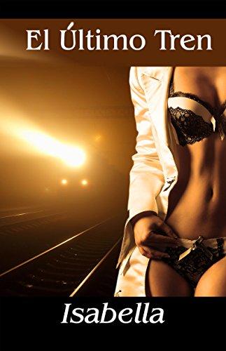 El Ultimo Tren por Isabella