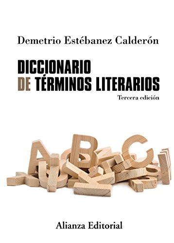 Diccionario de términos literarios. Tercera edición (Alianza Diccionarios (Ad))