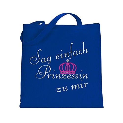 Shirtfun24 Baumwolltasche SAG EINFACH PRINZESSIN ZU MIR royal blau