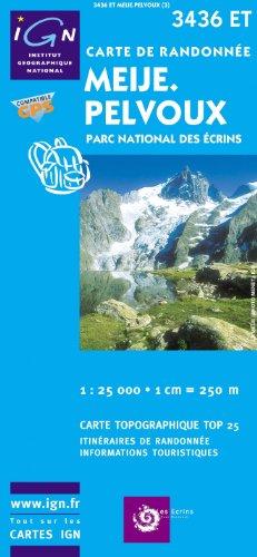 Top25 3436ET ~ Meije, Pelvoux Wanderkarte mit einem kostenlosen Maßstabslineal