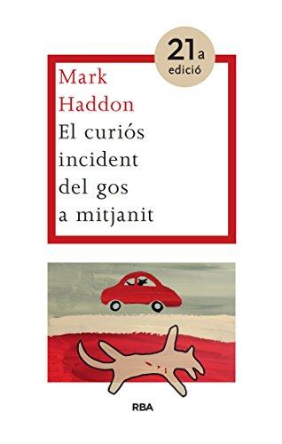 El curiós incident del gos a mitjanit (LES ALES ESTESES) (Catalan Edition) par Mark Haddon