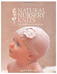 Natural Nursery Knits by Erika Knight