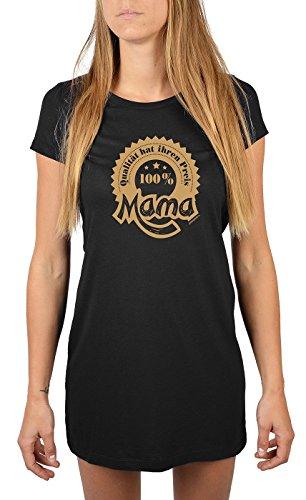 Sleep-Shirt/Nachthemd/Schlafshirt für Mütter: 100% Mama - Qualität hat ihren Preis geniales Geschenk Schwarz