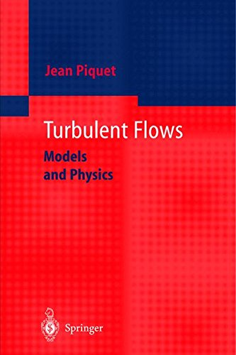 TURBULENT FLOWS. : Models and Physics par Jean Piquet