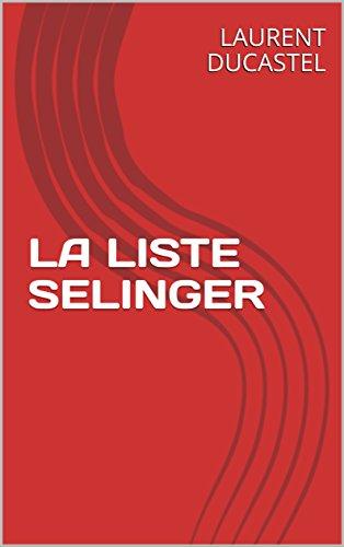 Couverture du livre LA LISTE SELINGER