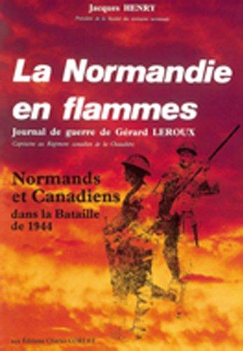 La Normandie en flammes