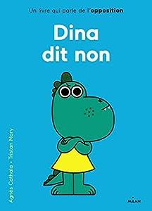 "Afficher ""Dina dit non"""