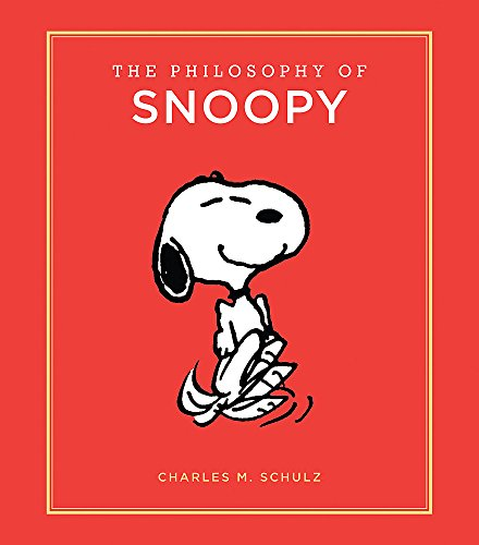 The Philosophy of Snoopy (Peanuts Guide to Life) por Charles Schulz