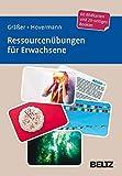 Ressourcenübungen für Erwachsene: 60 Bildkarten mit 20-seitigem Booklet in stabiler Box, Kartenformat 9,8 x 14,3 cm. (Beltz Therapiekarten) - Melanie Gräßer, Eike Hovermann jun.