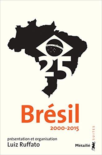 Brésil 25: 2000-2015