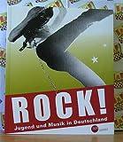 Rock ! - Jugend und Musik in Deutschland