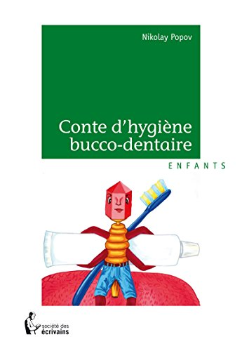 Conte d'hygiène bucco-dentaire