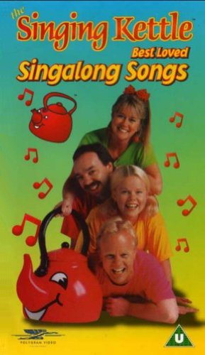 The Singing Kettle - Best Loved Singalong Songs
