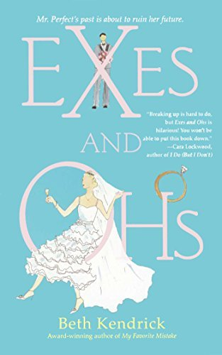 Exes and Ohs by Beth Kendrick (2005-03-01)