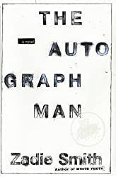 The Autograph Man: A Novel by Zadie Smith (2002-10-23)