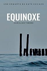 Equinoxe: Une enquête de Kate Kovacs