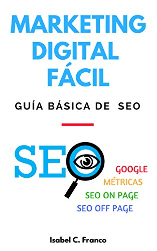 Marketing Digital Fácil: Guía básica de SEO